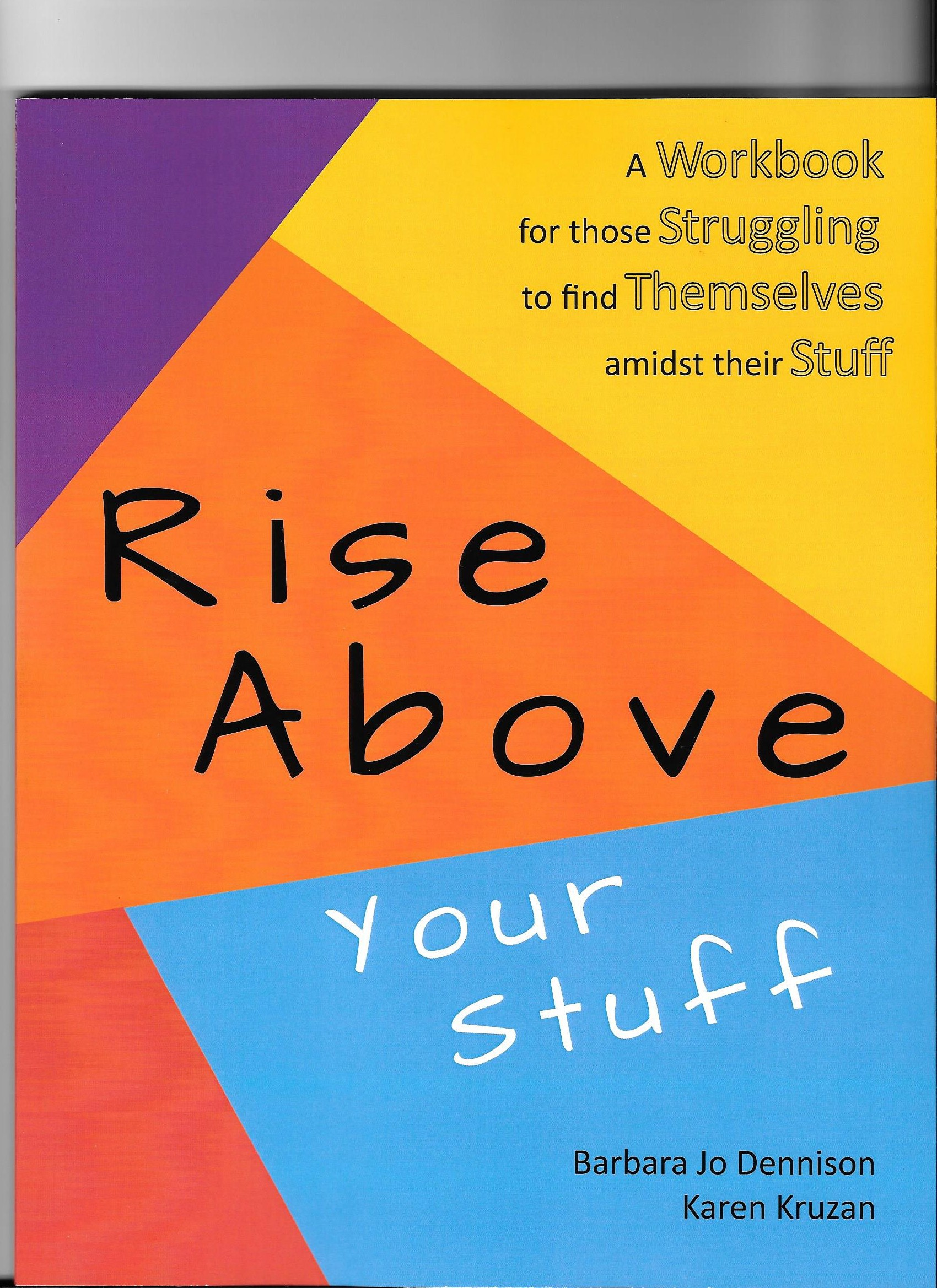 Rise Above Your Stuff Manual